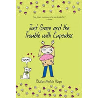 Just Grace and the Trouble With Cupcakes (Just Grace) | ADLE International