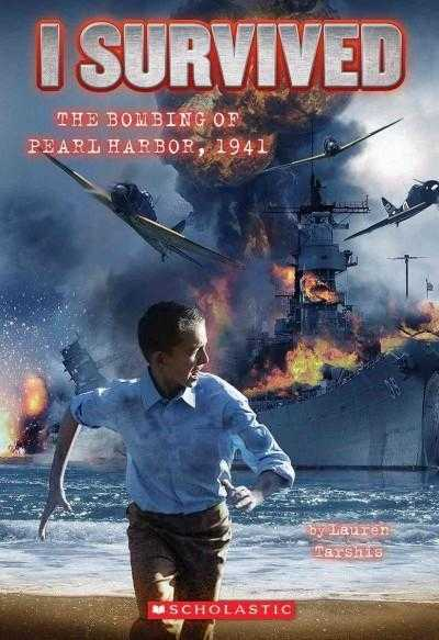I Survived the Bombing of Pearl Harbor, 1941 (I Survived)