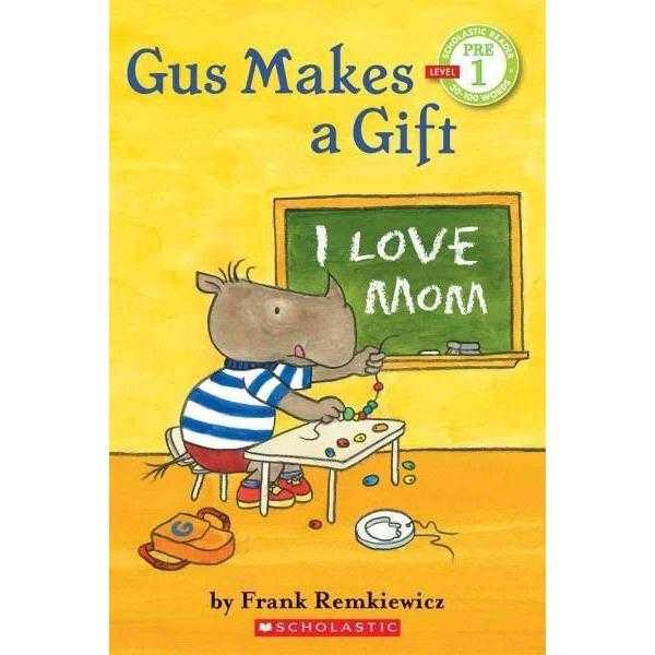 Gus Makes a Gift (Scholastic Readers)