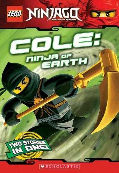 Cole: Ninja of Earth (Lego Ninjago Chapter Books) | ADLE International