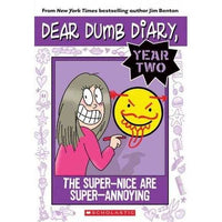 The Super-Nice are Super-Annoying (Dear Dumb Diary) | ADLE International