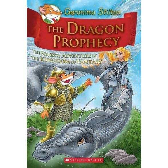 The Dragon Prophecy: The Fourth Adventure in the Kingdom of Fantasy (Geronimo Stilton and the Kingdom of Fantasy) | ADLE International
