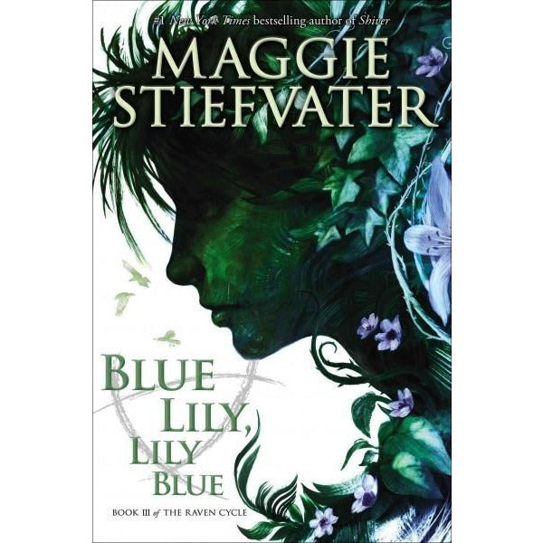 Blue Lily, Lily Blue (Raven Cycle) | ADLE International