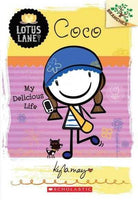 Coco: My Delicious Life (Lotus Lane. Scholastic Branches) | ADLE International