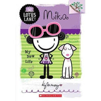 Mika: My New Life (Lotus Lane. Scholastic Branches) | ADLE International