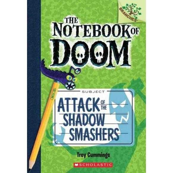 Attack of the Shadow Smashers (Notebook of Doom. Scholastic Branches) | ADLE International
