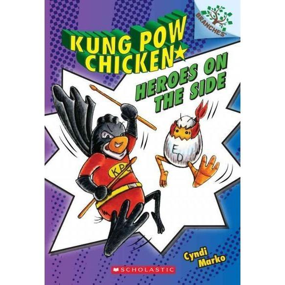 Heroes on the Side (Kung Pow Chicken. Scholastic Branches)