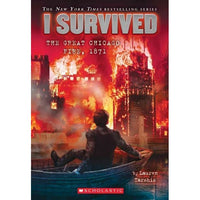 I Survived the Great Chicago Fire, 1871 (I Survived)