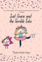 Just Grace and the Terrible Tutu (Just Grace) | ADLE International