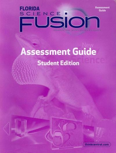 Florida Science Fusion: Assessment Guide Grade 3: Florida Science Fusion