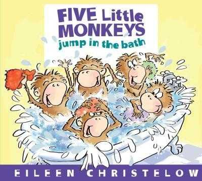 Five Little Monkeys Jump in the Bath (Five Little Monkeys) | ADLE International
