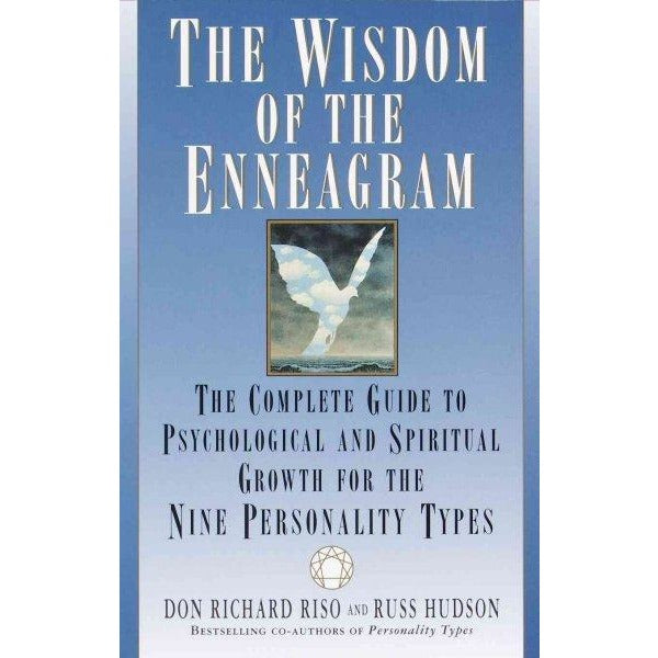 The Wisdom of the Enneagram: The Complete Guide to Psychological and Spiritual