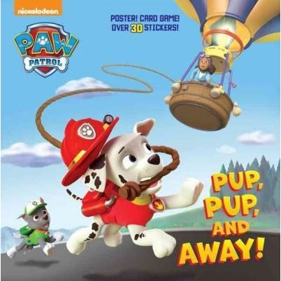 Pup, Pup, and Away! (Paw Patrol, Nickelodeon): Pup, Pup, and Away! (Super Deluxe Pictureback: Paw Patrol)