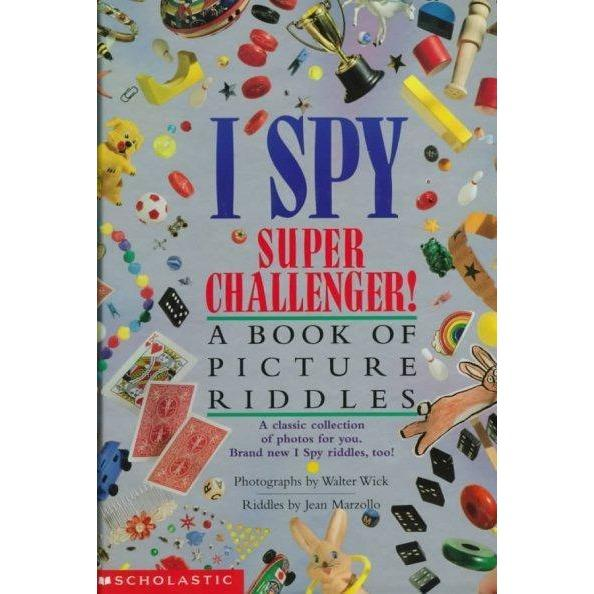 I Spy Super Challenger!: A Book of Picture Riddles (I Spy)