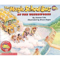 The Magic School Bus at the Waterworks (The Magic School Bus)