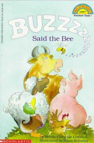 Buzz Said the Bee (Scholastic Readers)