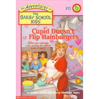 Cupid Doesn't Flip Hamburgers (Adventures of the Bailey School Kids)