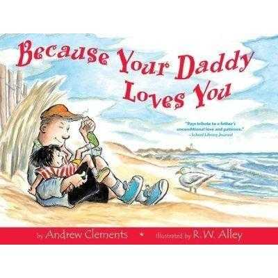 Because Your Daddy Loves You