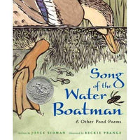 Song of the Water Boatman & Other Pond Poems (BCCB Blue Ribbon Nonfiction Book Award (Awards))