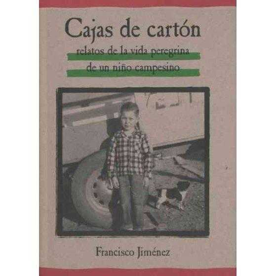 Cajas De Carton / The Circuit (SPANISH): Relatos de la Vida Peregrina de un Nino Campesino / Stories From the Life of a Migrant Child