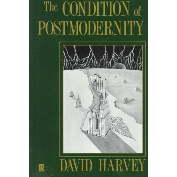 The Condition of Postmodernity: An Enquiry into the Origins of Cultural Change | ADLE International