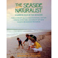The Seaside Naturalist: A Guide to Study at the Seashore