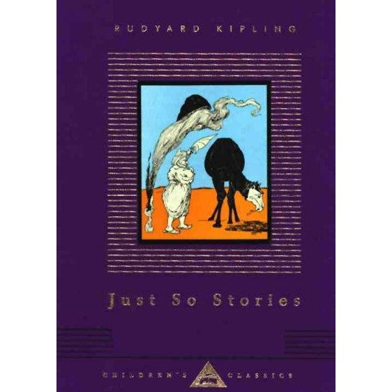 Just So Stories (Everyman's Library Children's Classics)
