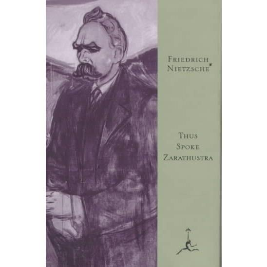 Thus Spoke Zarathustra: A Book for All and None (Modern Library)