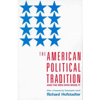 American Political Tradition and the Men Who Made It