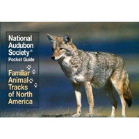 Familiar Animal Tracks (The Audubon Society Pocket Guides)