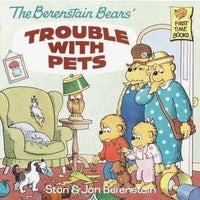 The Berenstain Bears' Trouble With Pets (First Time Books)