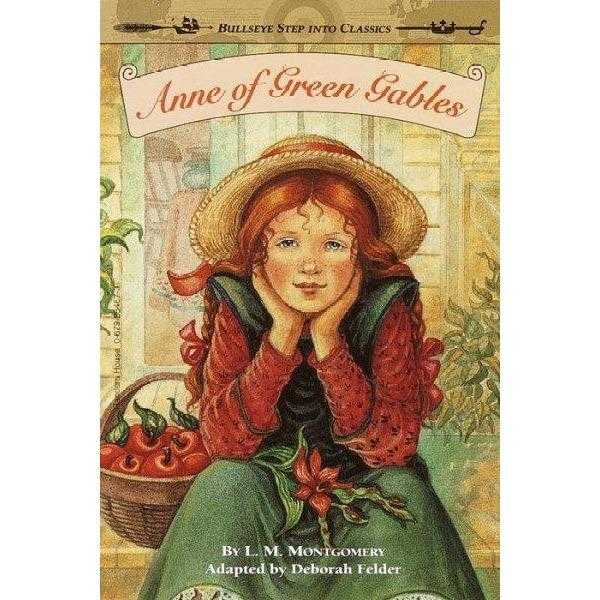 Anne of Green Gables (Bullseye Step into Classics)