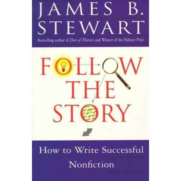 Follow the Story: How to Write Successful Nonfiction | ADLE International