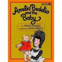 Amelia Bedelia and the Baby (Greenwillow Read-Alone Books)