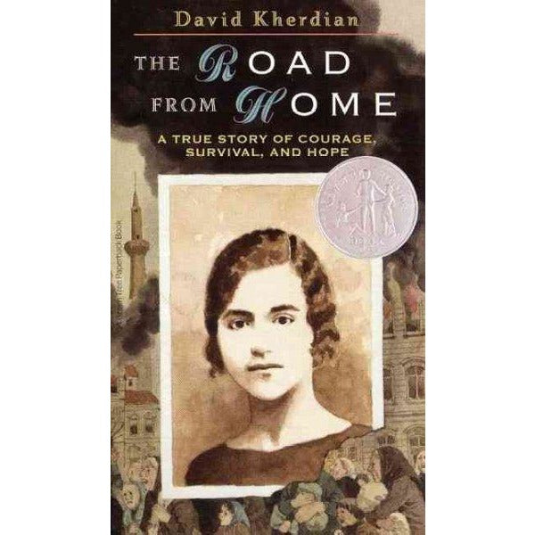 The Road from Home: The Story of Armenian Girl (Newbery Honor Bk)