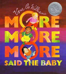 """""More More More,"""" Said the Baby: 3 Love Stories"