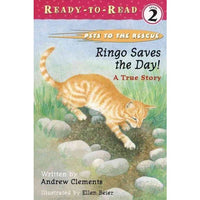 Ringo Saves the Day!: A True Story (Pets to the Rescue Ready-To-Read)