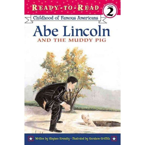 Abe Lincoln and the Muddy Pig (Ready-to-Read. Level 2)
