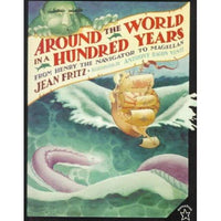 Around the World in a Hundred Years: From Henry the Navigator to Magellan