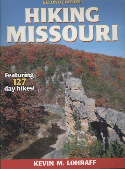 Hiking Missouri (America's Best Day Hiking Series)
