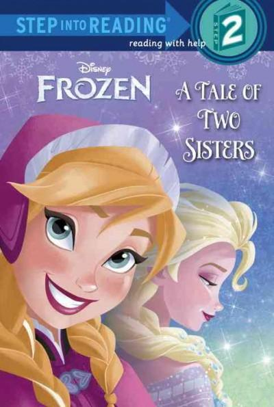 A Tale of Two Sisters (Step Into Reading. Step 2)