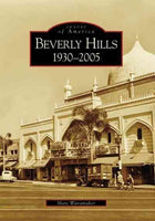 Beverly Hills, (Ca): 1930-2005 (Images of America): Beverly Hills, (Ca)