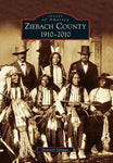 Ziebach County: 1910-2010 (Images of America): Ziebach County: 1910-2010