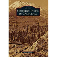 Southern Pacific in California (Images of Rail) | ADLE International