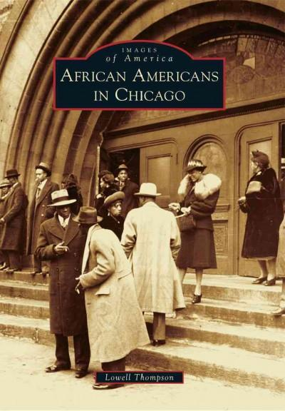 African Americans in Chicago (Images of America)