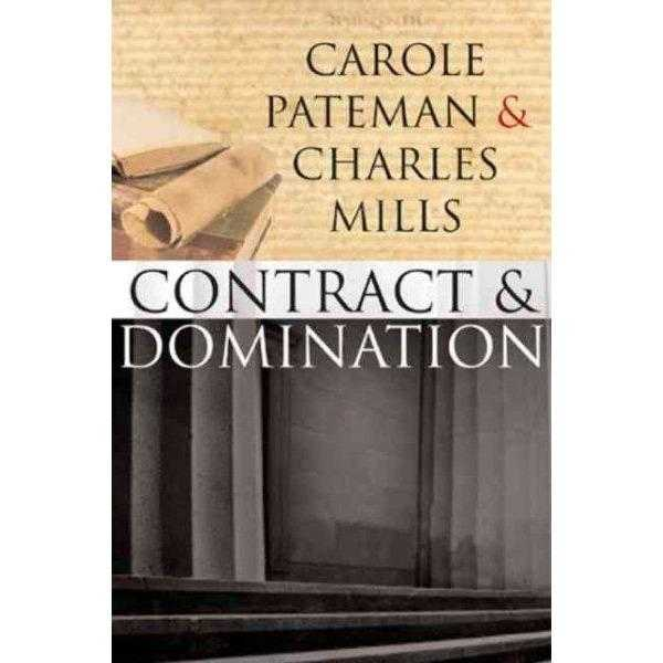Carole Pateman & Charles Mills, Contract and D | ADLE International
