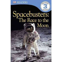 Spacebusters: The Race to the Moon (DK Readers. Level 3) | ADLE International