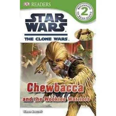 Chewbacca and the Wookiee Warriors (DK Readers. Star Wars)