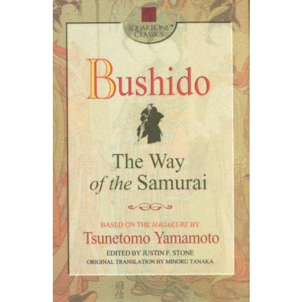 Bushido: The Way of the Samurai (Square One Classics) | ADLE International