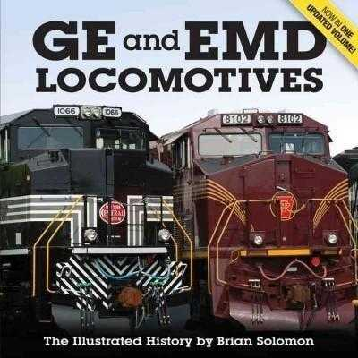 GE and EMD Locomotives: The Illustrated History | ADLE International